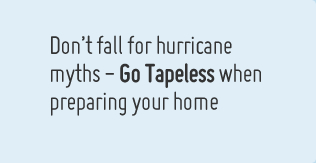 Don't fall for hurricane myths – Go Tapeless